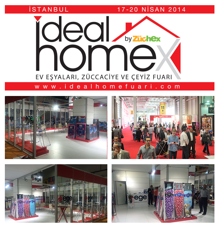 17-20 April 2014 -  Ideal Home, The International Housewares & Gift Fair ( Istanbul / Turkey )